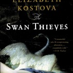 Swan Thieves by Elizabeth Kostova